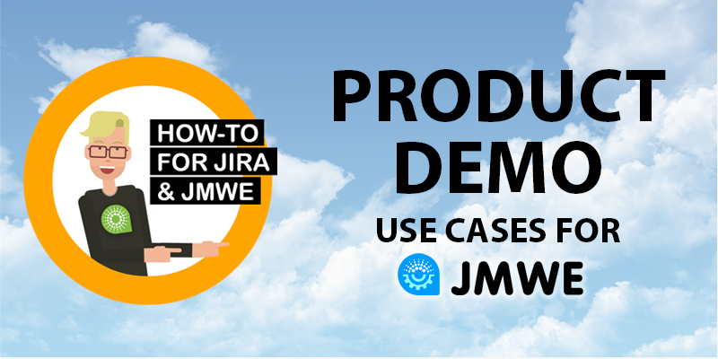 JMWE for Jira Cloud Demo