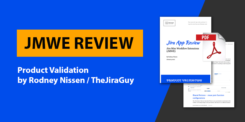 JMWE Product Validation Report by TheJiraGuy