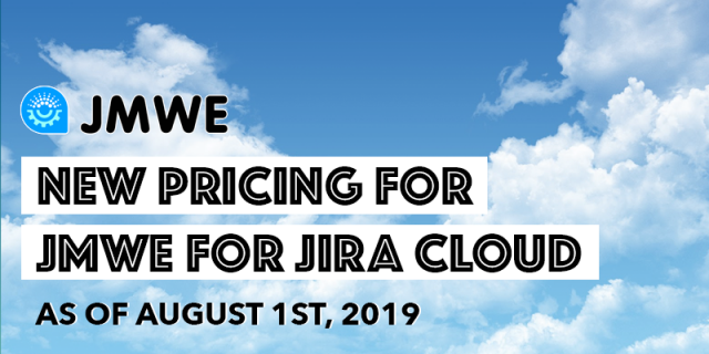 All you need to know about JMWE's new pricing for Jira Cloud