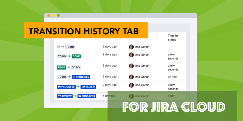 Jira Issue Transition History Tab