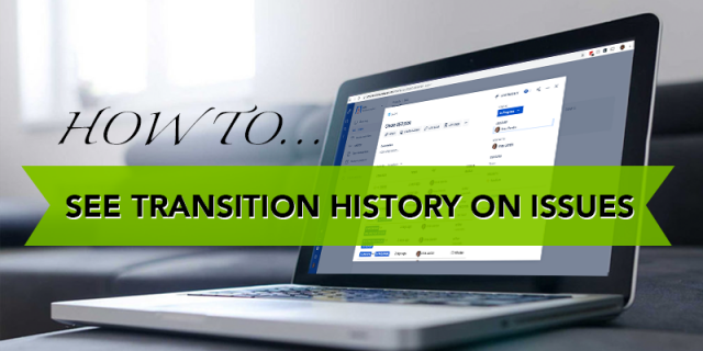 How to view Issue Transitions in Jira Cloud